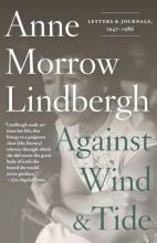 Lindbergh, Anne Morrow Against Wind and Tide