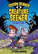 Cammuso, Frank Edison Beaker, Creature Seeker 1