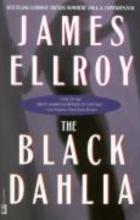 Ellroy, James The Black Dahlia