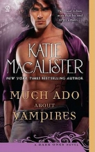 MacAlister, Katie Much Ado About Vampires