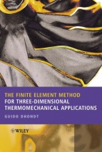 Dhondt, Guido The Finite Element Method for Three-Dimensional Thermomechanical Applications
