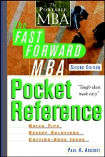 Paul A. Argenti The Fast Forward MBA Pocket Reference
