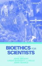 John Bryant,   Linda Baggott La Velle,   John Searle Bioethics for Scientists
