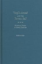 Syed, Yasmin Vergil`s Aeneid and the Roman Self