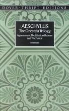 Aeschylus The Oresteia Trilogy