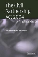 Mallender, Paul The Civil Partnership ACT