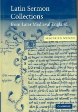 Wenzel, Siegfried Latin Sermon Collections from Later Medieval England