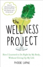 Phoebe Lapine The Wellness Project