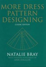 Bray, Natalie More Dress Pattern Designing