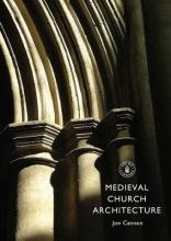 Cannon, Jon Medieval Church Architecture