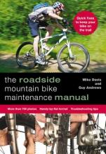 Davis, Mike The Roadside Mountain Bike Maintenance Manual
