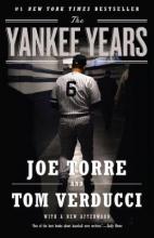 Joe Torre,   Tom Verducci The Yankee Years