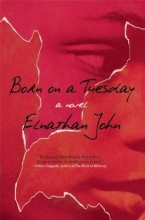 John, Elnathan Born on a Tuesday