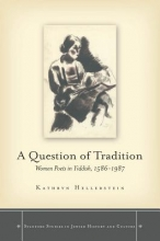 Hellerstein, Kathryn A Question of Tradition