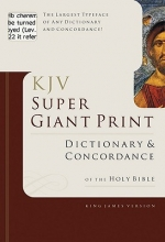 Knight, George W. KJV Super Giant Print Dictionary & Concordance