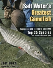 Boyd, Tom Salt Water`s Greatest Gamefish