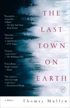 Mullen, Thomas The Last Town on Earth