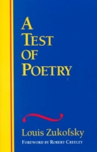 Zukofsky, Louis A Test of Poetry