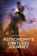 Gunther Hasinger Astronomy`s Limitless Journey