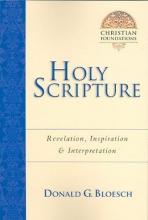 Donald G Bloesch Holy Scripture