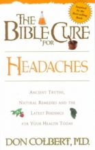 Don Colbert Bible Cure for Headaches