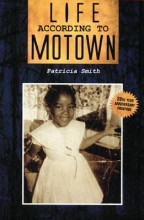 Smith, Patricia Life According to Motown