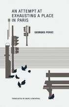 Perec, Georges An Attempt at Exhausting a Place in Paris