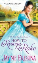 Fresina, Jayne How to Rescue a Rake