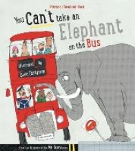 Cleveland-Peck, Patricia You Can`t Take an Elephant on the Bus