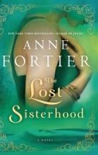Fortier, Anne The Lost Sisterhood