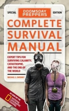 Sweeney, Michael Doomsday Preppers Complete Survival Manual