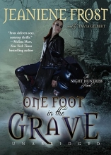 Frost, Jeaniene One Foot in the Grave
