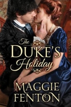 Fenton, Maggie The Duke`s Holiday