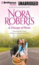 Roberts, Nora A Change of Plans