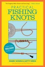 Lefty Kreh,   Mark Sosin Practical Fishing Knots
