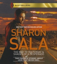 Sala, Sharon The Way to Yesterday & Shades of a Desperado