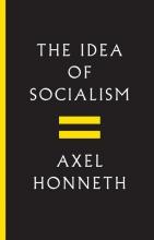 Axel Honneth The Idea of Socialism