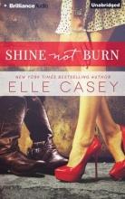 Casey, Elle Shine Not Burn