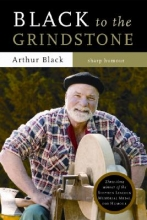 Black, Arthur Black to the Grindstone