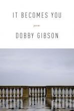 Gibson, Dobby It Becomes You