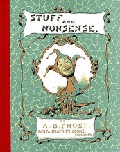 Frost, A. B. Stuff and Nonsense