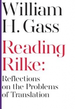 Gass, William H. Reading Rilke