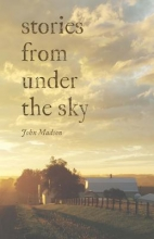 Madson, John Stories from Under the Sky