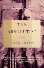 Boyne, John The Absolutist