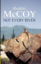 McCoy, Robbi Not Every River