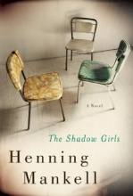 Mankell, Henning The Shadow Girls