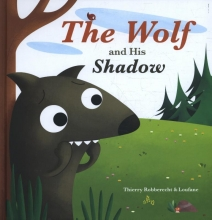 Robberecht, Thierry The wolf and his shadow