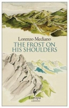 Mediano, Lorenzo The Frost on His Shoulders
