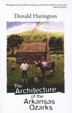 Harington, Donald The Architecture of the Arkansas Ozarks