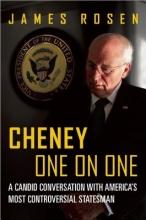 Rosen, James Cheney One on One